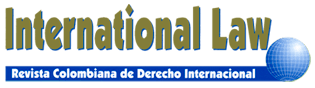 International Law: Revista Colombiana de Derecho Internacional