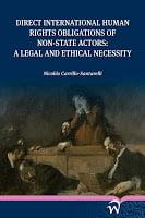 Carrillo-Santarelli: Direct International Human Rights Obligations of non-State Actors