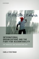 Ferstman: International Organizations and the Fight for Accountability
