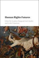 Hopgood, Snyder, & Vinjamuri: Human Rights Futures