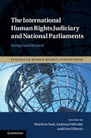 Saul, Føllesdal, & Ulfstein: The International Human Rights Judiciary and National Parliaments: Europe and Beyond