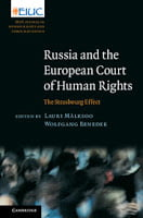 Mälksoo & Benedek: Russia and the European Court of Human Rights: The Strasbourg Effect