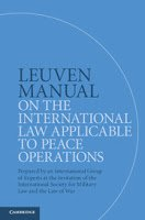 Gill, Fleck, Boothby, & Vanheusden: Leuven Manual on the International Law Applicable to Peace Operations
