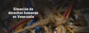 CIDH presenta informe sobre la situación de derechos humanos en Venezuela