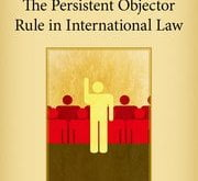The Persistent Objector Rule in International Law James A. Green