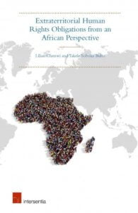 Chenwi & Bulto: Extraterritorial Human Rights Obligations from an African Perspective