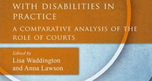 The UN Convention on the Rights of Persons with Disabilities in Practice A Comparative Analysis of the Role of Courts Edited by Lisa Waddington and Anna Lawson
