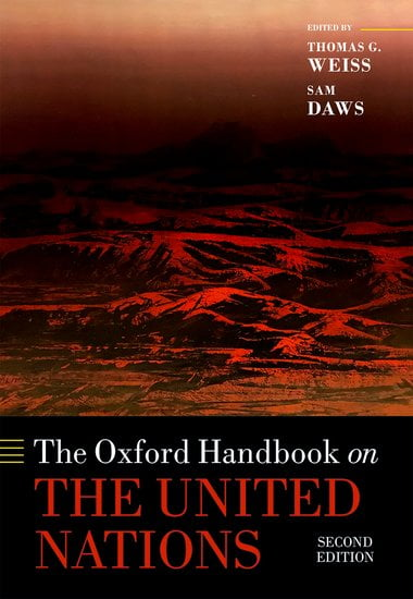 The Oxford Handbook on the United Nations Second Edition Edited by Thomas G. Weiss and Sam Daws