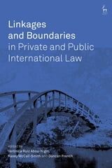 Ruiz Abou-Nigm, McCall-Smith, & French: Linkages and Boundaries in Private and Public International Law