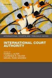 Alter, Helfer, & Madsen: International Court Authority