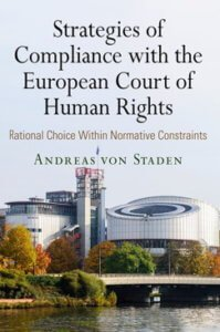 von Staden: Strategies of Compliance with the European Court of Human Rights