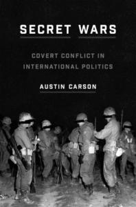 Carson: Secret Wars: Covert Conflict in International Politics