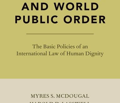 Human Rights and World Public Order - Myres S. McDougal; Harold D. Lasswell; Lung-chu Chen - Oxford University Press
