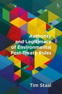 Authority and Legitimacy of Environmental Post-Treaty Rules