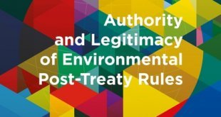 Authority and Legitimacy of Environmental Post-Treaty Rules