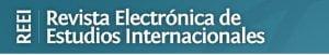 Revista Electrónica de Estudios Internacionales