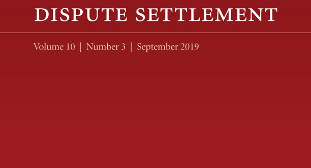 Journal of International Dispute Settlement - Volume 10, Issue 3, September 2019
