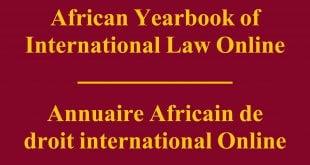 African Yearbook of International Law Online / Annuaire Africain de droit international Online – Volume 23 (2018): Issue 1 (Nov 2018)