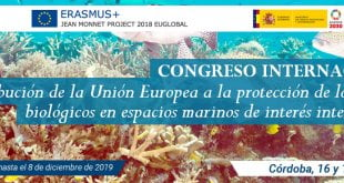 """Congreso Internacional """"La contribución de la Unión Europea a la protección de los recursos biológicos en espacios marinos de interés internacional"""""""