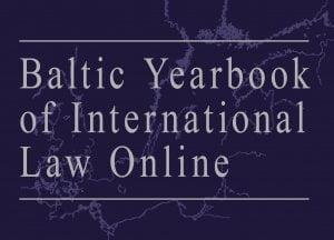 Baltic Yearbook of International Law Online - Volume 17 (2020): Issue 1 (Dec 2020)