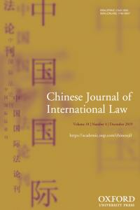 Chinese Journal of International Law - Volume 18, Issue 4, December 2019