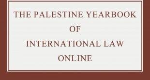The Palestine Yearbook of International Law Online – Volume 21 (2018): Issue 1 (Jun 2020)