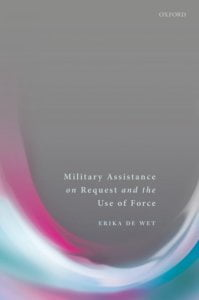 Military Assistance on Request and the Use of Force