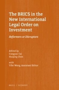 The BRICS in the New International Legal Order on Investment
