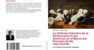 La Defensa Colectiva de la Democracia en las Américas en el marco del Principio de No Intervención