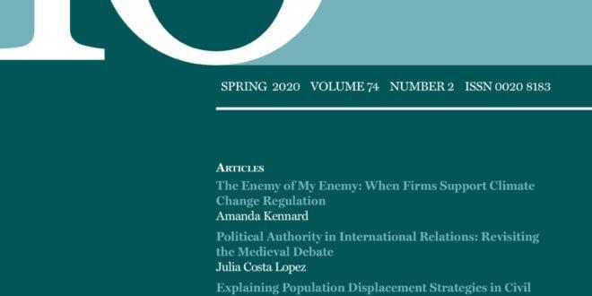 International Organization - Volume 74 - Issue 2 - Spring 2020