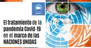El tratamiento de la pandemia Covid-19 en el marco de las Naciones Unidas – 08/07/2020 – 18 hs