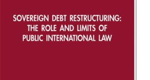Sovereign Debt Restructuring: The Role and Limits of Public International Law