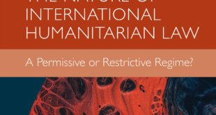 The Nature of International Humanitarian Law