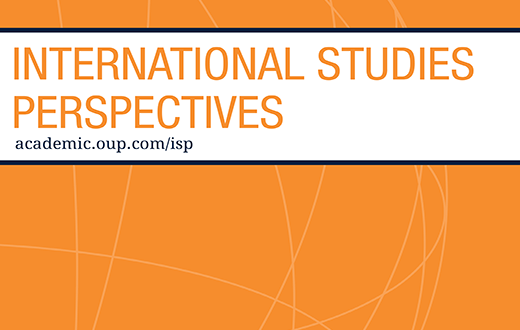 International Studies Perspectives - Volume 21, Issue 3, August 2020