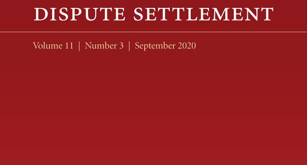 Journal of International Dispute Settlement - Volume 11, Issue 3, September 2020