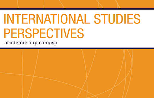 International Studies Perspectives - Volume 21, Issue 4, November 2020