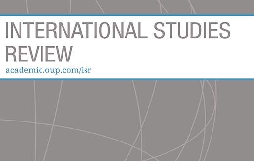 International Studies Review - Volume 22, Issue 4, December 2020