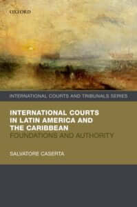 International Courts in Latin America and the Caribbean