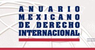 Anuario Mexicano de Derecho Internacional – Volumen XXI, enero-diciembre 2021