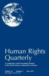 Human Rights Quarterly - Volume 43, Number 2, May 2021
