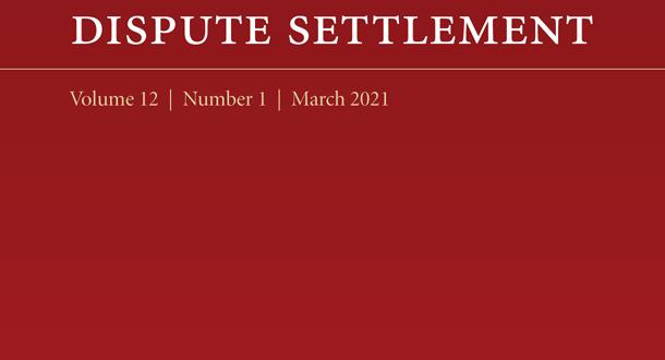 Journal of International Dispute Settlement - Volume 12, Issue 1, March 2021