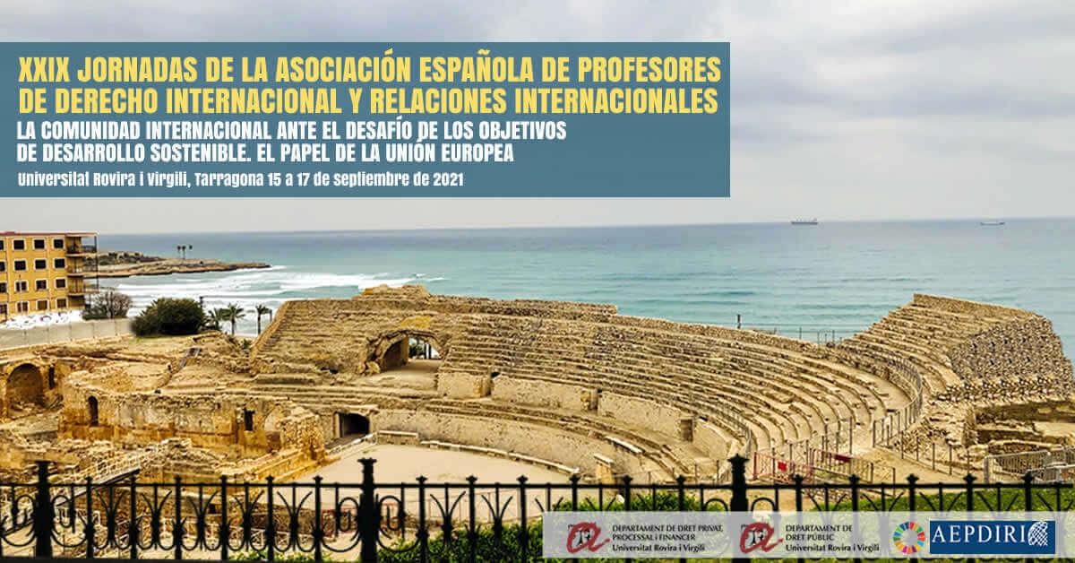 """XXIX Jornadas """"La comunidad internacional ante el desafío de los objetivos de desarrollo sostenible. El papel de la Unión Europea"""""""