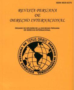 Revista Peruana de Derecho Internacional - Tomo LXXI Enero-Abril 2021 N°167