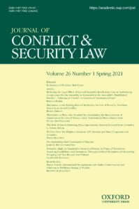 Journal of Conflict & Security Law - Volume 26, Issue 1, Spring 2021