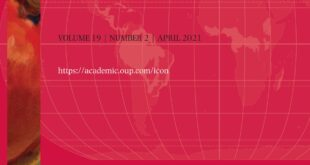 International Journal of Constitutional Law - Volume 19, Issue 2, April 2021