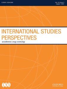 International Studies Perspectives - Volume 22, Issue 3, August 2021
