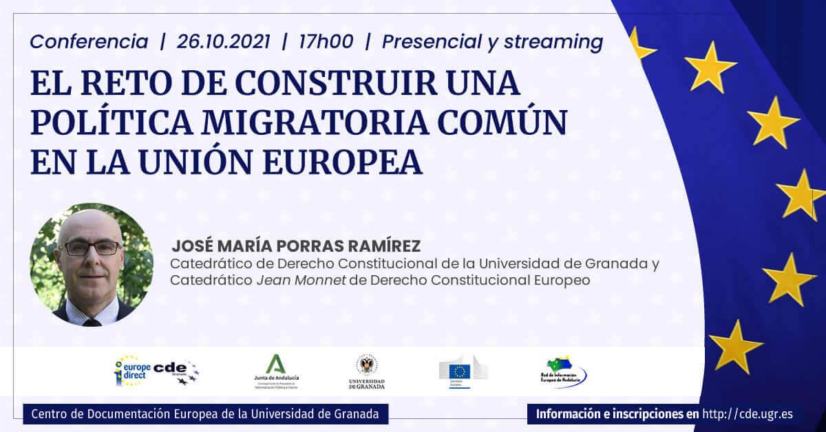 """Conferencia """"El reto de construir una política migratoria común en la Unión Europea"""""""